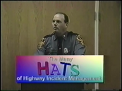 The Many Hats of Highway Incident Management